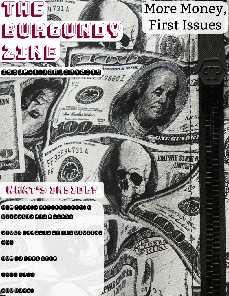 The Burgundy Zine #1: More Money, First Issues