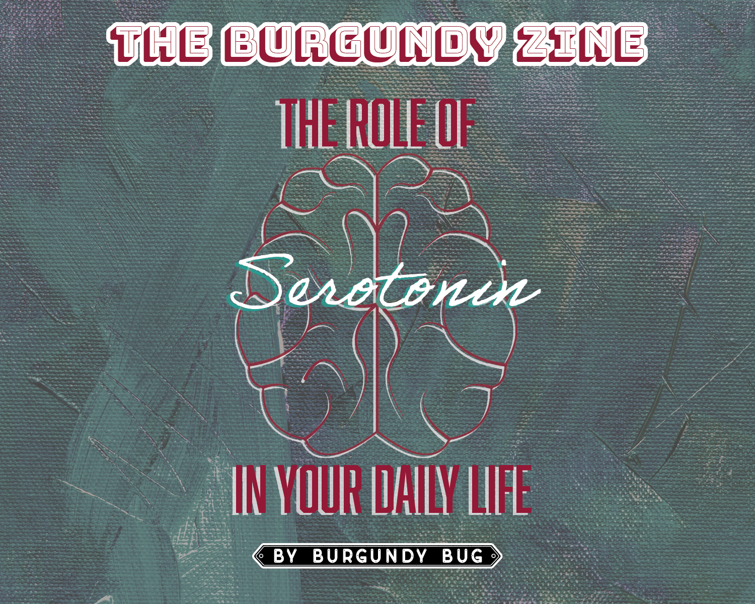 The Role of Serotonin in Your Daily Life